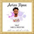 Aries Rose – 2612 HBD Dj Reestor