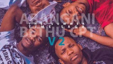 Abangani Bethu – The Summer Time SAGA V2 (Album)