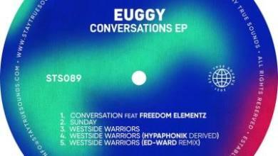 Euggy – Westside Warriors (Ed-Ward Remix)