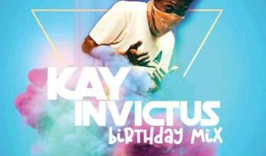 Kay Invictus – Birthday Mix
