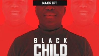 Major CPT – I'm Born (24 Feb)