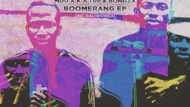 mdu-aka-trp-bongza-–-boomerang-ep