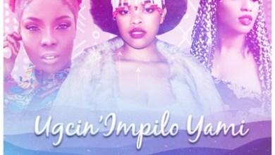 Eziah De Disciple & Boohle – Ugcin'impilo Yami ft. BitterSoul, Feli Nuna & Victoria Kimani