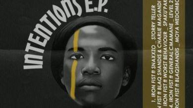Iron Fist – Moya We Dombolo ft. BlaqShandis