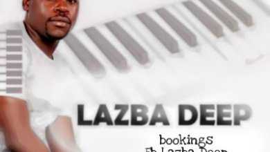 Lazba Deep – Birthday Live Recorded Mix (15-March-2021)