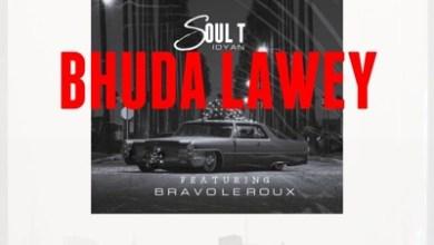 Soul T Idyan – Bhuda Laway ft. Bravo Le Roux
