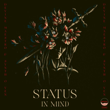 Devine Maestro & Synth-O-Ven – Status In Mind (Thap'Soul Remix)