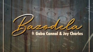 DJ Steve – Bazodela ft. Gaba Cannal & Jey Charles