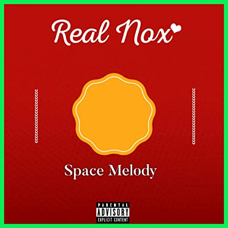 Real Nox – Space Melody