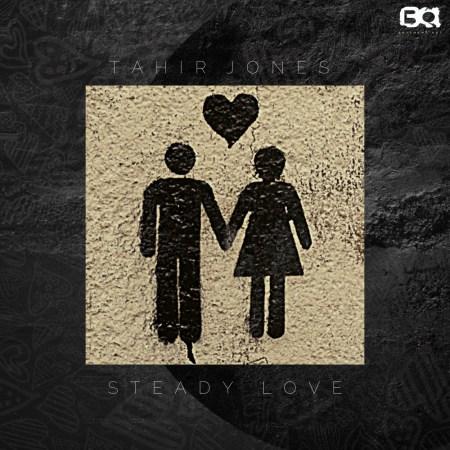 Tahir Jones – Steady Love EP