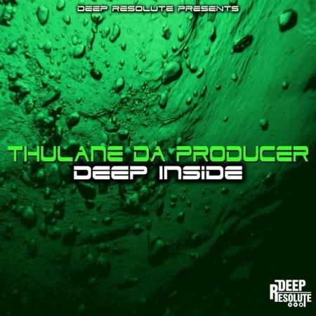 Thulane Da Producer – Deep Inside