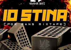 Vanger Boyz – 10 Stina (For Fans Mixtape)