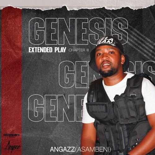 Angazz Genesis EP (Chapter III) Zip Download