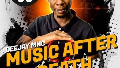 Deejay Mnc Music After Death Episode 35 mp3 download