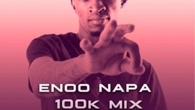 Enoo Napa – 100K Appreciation Mix
