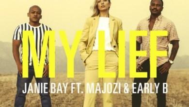 Janie Bay – My Lief ft. Majozi & Early B