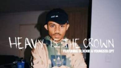 The Big Hash – Heavy Is The Crown ft. Blxckie & YoungstaCPT