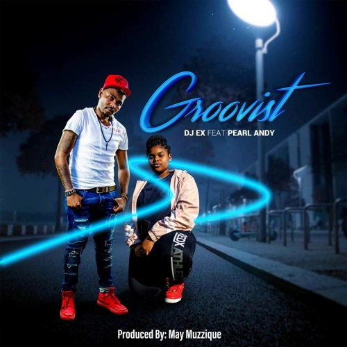 DJ Ex & Pearl Andy Groovist (Extended Mix) Mp3 Download