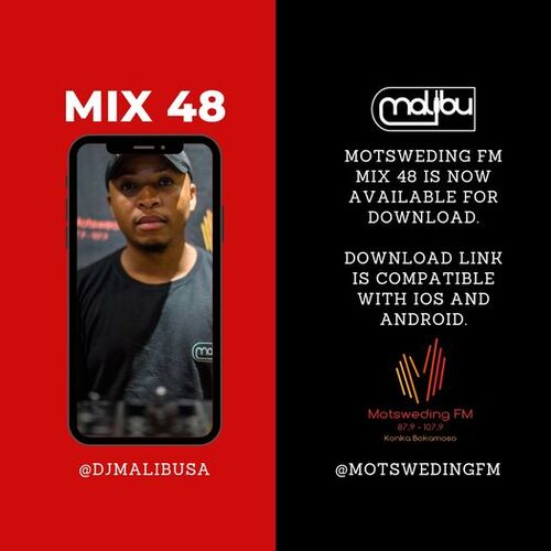 DJ Malibu Motsweding FM Konka Night Mix Episode 48 Mp3 Download