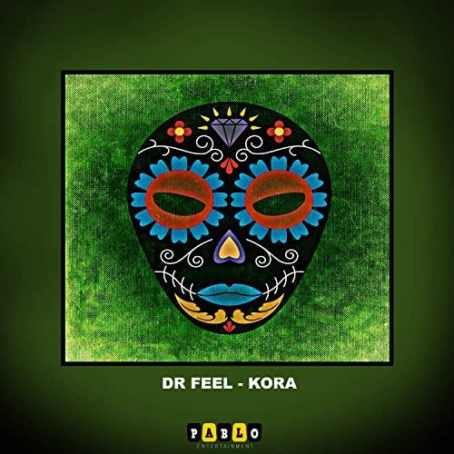 Dr Feel Kora Mp3 Download