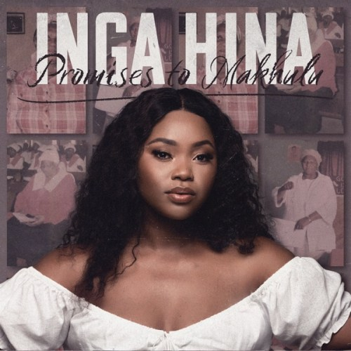 Inga Hina Ndibize Nam Mp3 Download