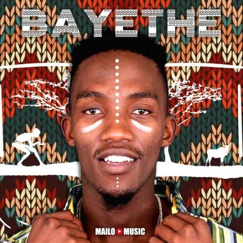 Mailo Music Bayethe Album Download Zip