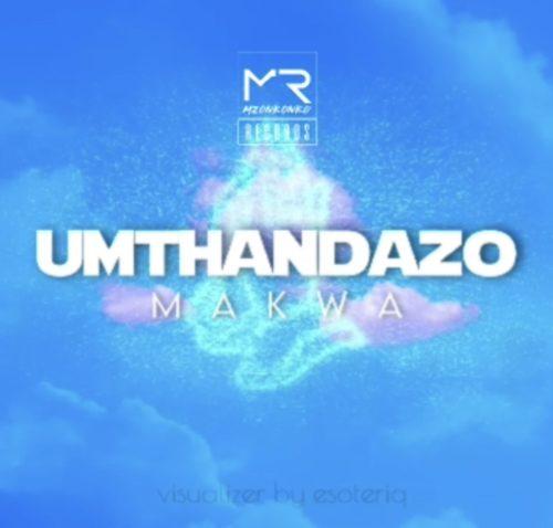 Makwa uMthandazo Mp3 Download