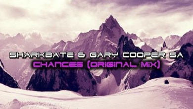 Sharkbate & Gary Cooper SA Chances Mp3 Download