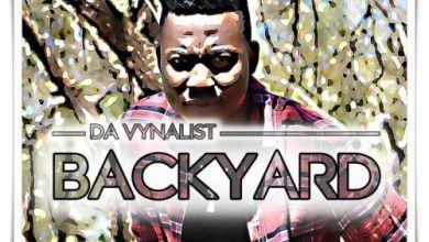 Da Vynalist – Backyard Mp3 Download