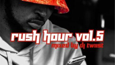Dj Twiist – Rush Hour Vol 5 Download Mp3