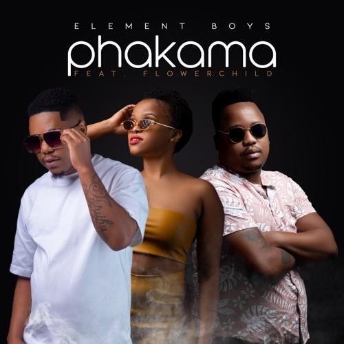 Element Boys ft. Flowerchild – Phakama Mp3 Download