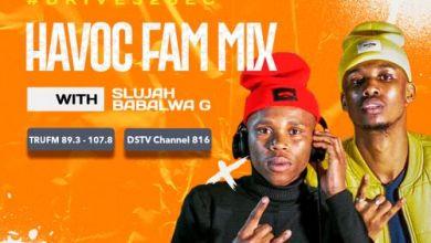 Havoc Fam – TruFM Mix (15-July) Download Mp3