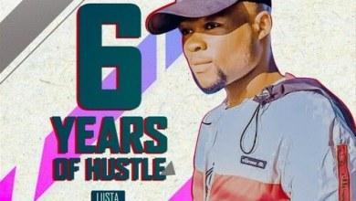 Liista – 6 Years Of Hustle (Album) Zip Download