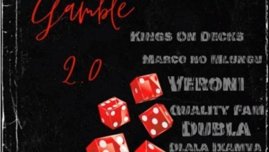 Veroni ft. Kings On Decks, Dlala Ikamva, Marco no Mlungu, Quality Fam & Dubla – Gamble 2.0 Mp3 Download