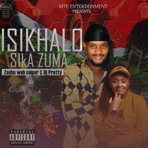 Zasha Weh Cnipper & DJ Pretty – Iskhalo Ska Zuma (Igwijo) Mp3 Download