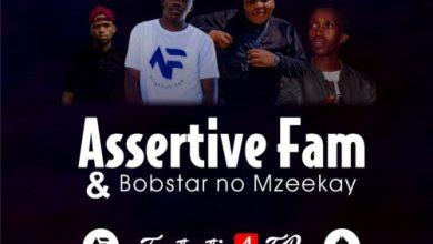 Assertive Fam & Bobstar no Mzeekay – Amasoja Mp3 Download
