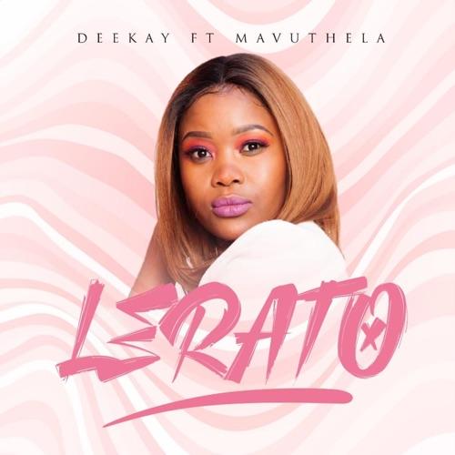 DeeKay – Lerato ft. Mavuthela Mp3 Download