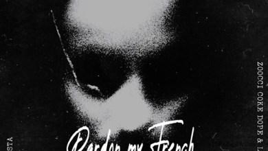 DJ Speedsta ft. Zoocci Coke Dope & Lucasraps – Pardon My French Mp3 Download