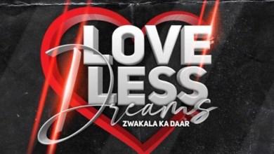 Djy Zan SA ft. T & T MuziQ & Kyika DeSoul – Love-Less Dreams Mp3 Download