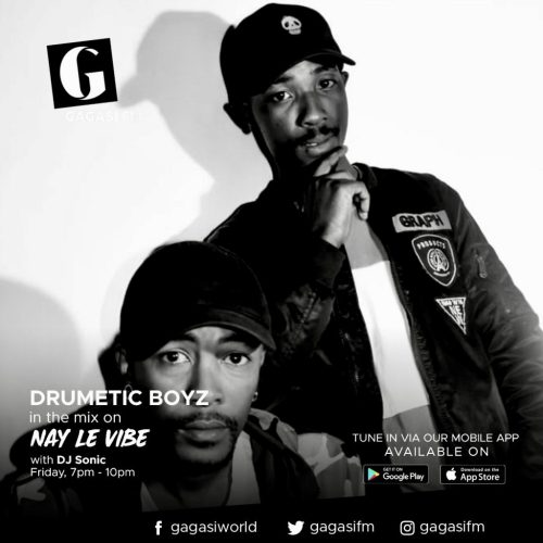 Drumetic Boyz – Nay Le Vibe With Dj Sonic On Gagasi FM (20 Aug 2021) Mp3 Download