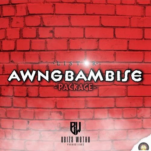 Listor Awngbambise – Ivula Ntliziyo Mp3 Download