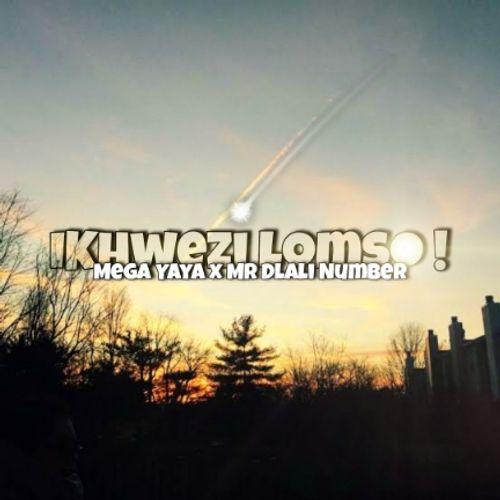 Mega Yaya ft. Mr Dlali Number – iKhwezi Lomso Mp3 Download
