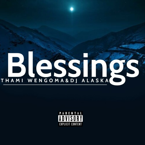 Thami Wengoma & DJ Alaska – Blessings Mp3 Download