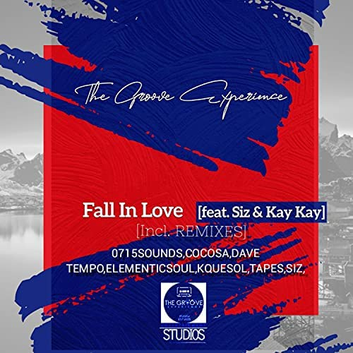The Groove Experience, Siz & Kay Kay – Fall In Love (CocoSA Soulful Touch) Mp3 Download