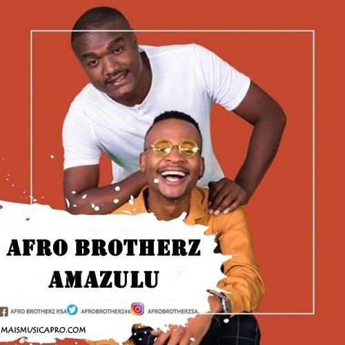 Afro Brotherz – Amazulu (Original Mix)