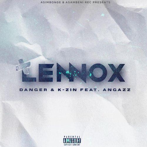 Danger Shayumthetho & K-zin Isgebengu ft. Angazz – Lennox Mp3 Download