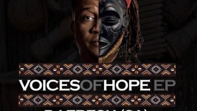 DJ Fresh (SA) – Voices Of Hope (Original Mix) Mp3 Download