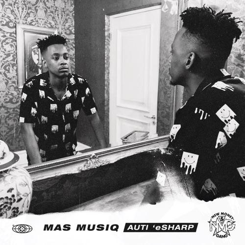 Mas Musiq – Auti 'eSharp (Album) Zip Download