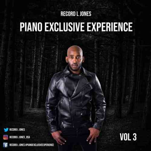 Record L Jones – Piano Exclusive Experience Vol 3 (Coming Out Of The Darkness)