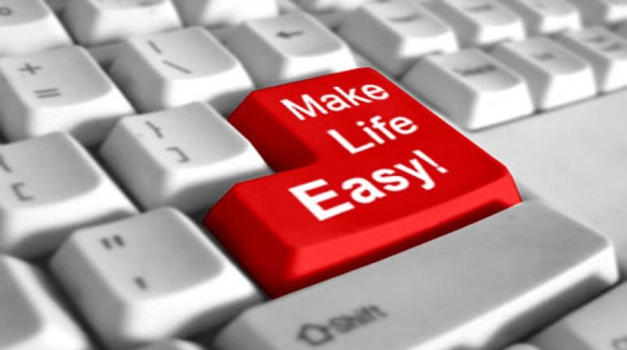 Make life easy!